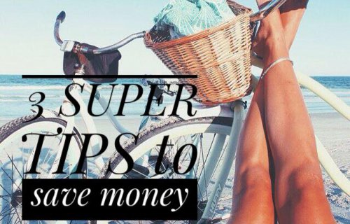 3 Super Tips to save money for vacations